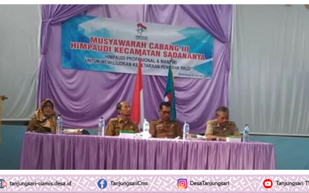 Musyawarah Cabang III HIMPAUDI Kecamatan Sadananya